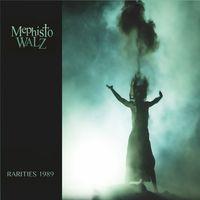 Mephisto Walz - Rarities 1989