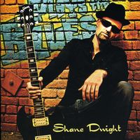 Shane Dwight - Plays The Blues