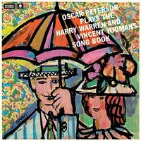 Oscar Peterson - Plays The Harry Warren & Vincent Youmans Song Book