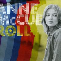 Anne Mccue - Roll [Import]
