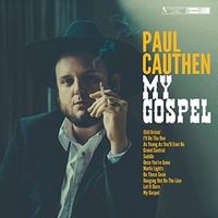 Paul Cauthen - My Gospel