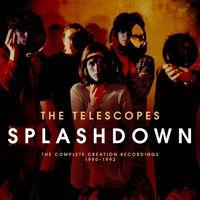 Telescopes - Splashdown: Complete Creation Recordings 1990-92