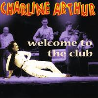 Charline Arthur - Welcome To The Club [Import]