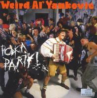 'Weird Al' Yankovic - Polka Party