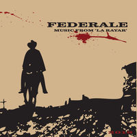 Federale - Music From La Rayar (10th Anniversary Edition)