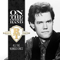Randy Travis - On the Other Hand: All the Number Ones