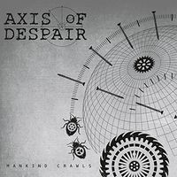 Axis Of Despair - Mankind Crawls [Vinyl Single]