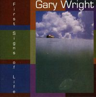 Gary Wright - First Signs of Life