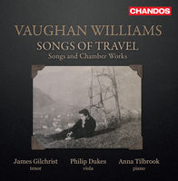 James Gilchrist - Songs of Travel / Songs & Chamber Works