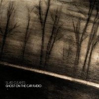 Slaid Cleaves - Ghost On The Car Radio [Import]