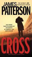 James Patterson - Cross: Also published as ALEX CROSS (Alex Cross)