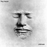 Roy Harper - Lifemask (Uk)