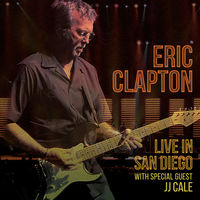 Eric Clapton - Live In San Diego (With Special Guest JJ Cale) [3LP]