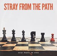 Stray From The Path - Only Death Is Real (Aus)