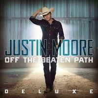 Justin Moore - Off The Beaten Path [Deluxe 2LP]