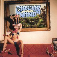 Circus Mind - Circus Mind