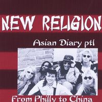 New Religion - Asian Diary PT. 1-Philly to China
