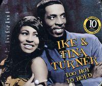 Ike Turner & Tina - Too Hot To Hold