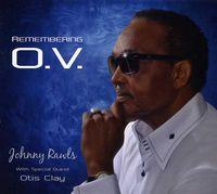 Johnny Rawls - Remembering O.V.