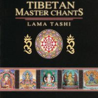 Lama Tashi - Tibetan Master Chants