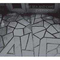 The Sea And Cake - Everybody