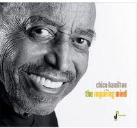 Chico Hamilton - Inquiring Mind