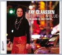 Fay Claassen - Red Hot & Blue