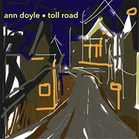 Ann Doyle - Toll Road