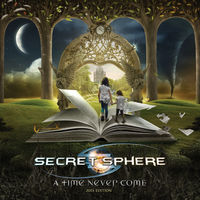 Secret Sphere - Time Never Come