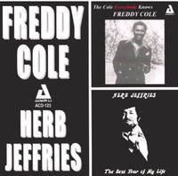 Freddy Cole - Cole Everybody Knows/The Best Year Of My Life