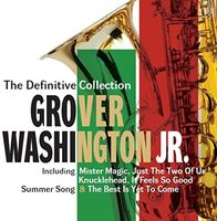 Grover Washington, Jr. - Definitive Collection: Deluxe Edition [Deluxe] (Uk)