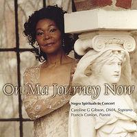 Caroline G Gibson - On Ma Journey Now