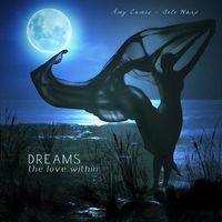 Amy Camie - Dreams-The Love Within