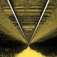 Vandoliers - Forever