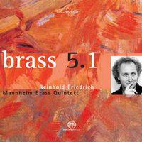 REINHOLD FRIEDRICH - Masson, A.: Shadows / Bohme, O.: Brass Sextet, Op. 30 / Schnyder, D.: Brass Quintet (Mannheim Brass Quintet)