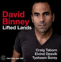 David Binney - Lifted Land