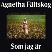 Agnetha Faltskog - Som Jag Ar (Hol)