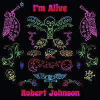 Robert Johnson - I'm Alive