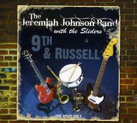 The Jeremiah Johnson Band & The Sliders - 9th & Russell