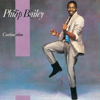 Philip Bailey - Continuation [Import]