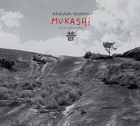 Abdullah Ibrahim / Dollar Brand - Mukashi-Once Upon a Time