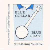 Kenny Winfree - Blue Collar Bluegrass