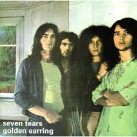 Golden Earring - Seven Tears [Import]