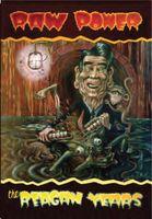 Raw Power - Reagan Years