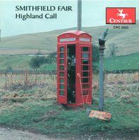 Smithfield Fair - Highland Call