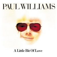 Paul Williams - Little Bit Of Love [Import]