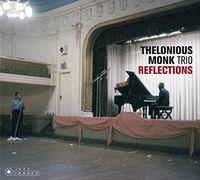 Thelonious Monk - Reflections (Bonus Tracks) [Limited Edition] [Digipak] (Spa)