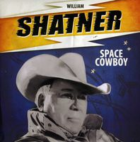 William Shatner - Space Cowboy