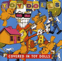 Toy Dolls - Covered In Toy Dolls [Import]