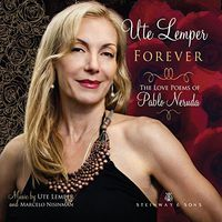 Ute Lemper - Forever-Love Poems Of Pablo Neruda